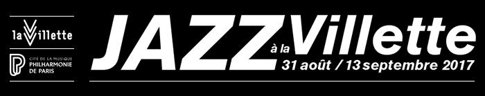 Festival Jazz à la Villette 2017