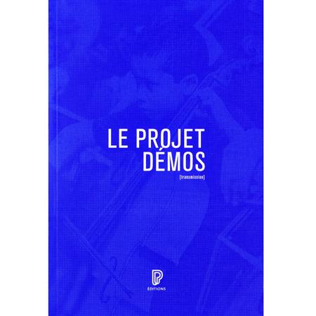Le Projet Démos : genèse, acteurs, enjeux