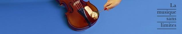 La musique sans limite