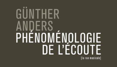 Phénoménologie de l'écoute Günther Anders